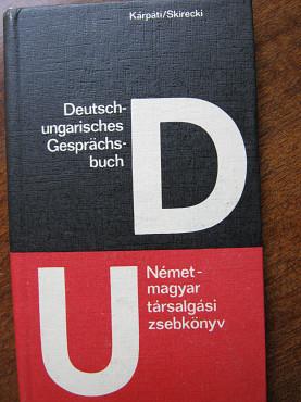 Deutsch-ungarisches Gespraechsbuch – Paul Kárpát, Hans Skirecki Алматы