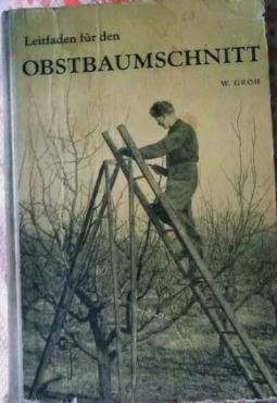 Руководство по обрезке фруктовых деревьев.Groh Obstbaumschnitt нем.яз Костанай